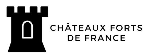 Châteaux forts de France et dans le monde Guide et Conseil